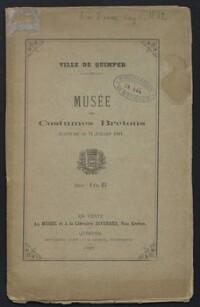 Musée des costumes bretons : inauguré le 14 juillet 1884 / Quimper ; Serret A. ; Musée départemental breton. Quimper = Mirdi breizat an departamant. | Serret, A.