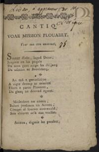 Cantiq voar Mission Plouaret [suivi de] Cantiq an Ave, Maria [et de] Cantiq nevez evit ar zalut : Voar eun ton anavezet, Var an ton ordinal [ha] Voar an ton Latin : Venite Adoremus |