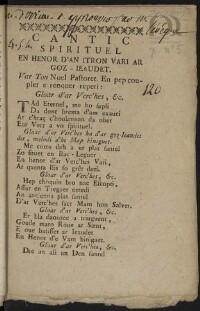 Cantic spirituel en henor d'an itron Varia ar Goz-Ieaudet : Var Ton Noel Pastoret : En pep couplet e renquer repeti : Gloar d'ar Verc'hes, ec. |