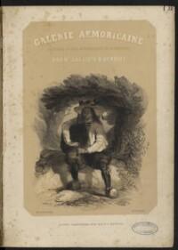 Galerie armoricaine : costumes et vues pittoresques de la Bretagne / texte de J.C. Le Meder [J.B.L. Chevas] ; illustré par Hte Lalaisse et Benoist | Chevas, Jean-Baptiste-Louis
