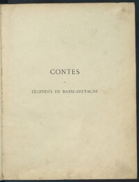 Contes et légendes de Basse-Bretagne / Par Emile Souvestre, E. Du Laurens de la Barre,F.-M. Luzel  ; Introduction par Adrien Oudin ; Fronstispice de Paul Chardin ; Illustrations de Th. Busnel | Du Laurens de la Barre, Ernest