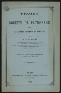 Projet d'une société de patronage pour les aliénés indigents du Finistère / Baume Irénée-Célestin